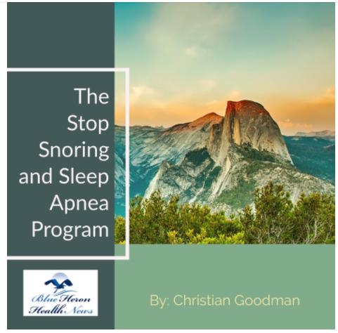 The Stop Snoring and Sleep Apnea Program Christian Goodman - Truth Revealed